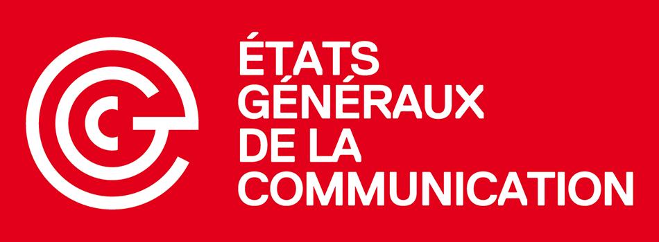 Les États Généraux de la Communication : Transformer la communication pour transformer le monde